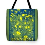 Down Home Tote Bag
