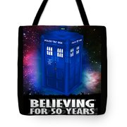 Dr Who Believing Tote Bag