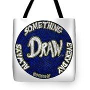 Draw Motivational Mandala Tote Bag