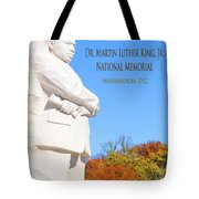 Dream Mlk Memorial Tote Bag