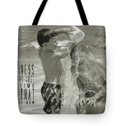 Drenched Quote Tote Bag