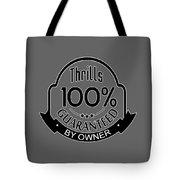 Driving Thrills Guaranteed Tote Bag