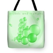 Dryads And Nymphs Bubbles Tote Bag