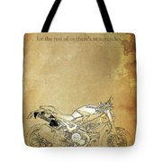 Ducati Motorcycle Quote Tote Bag