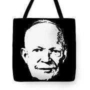 Dwight D. Eisenhower White On Black Pop Art Tote Bag