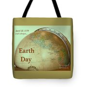 Earth Day Always Tote Bag