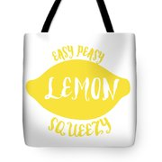 Easy Peazy Lemon Squeezy Tote Bag