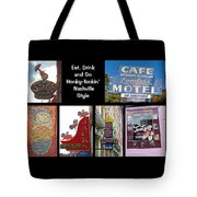 Eat, Drink And Go Honky-tonkin' Nashville Style Tote Bag