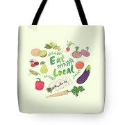 Eat Local  Tote Bag