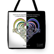 Ecclesiastes 3 A Time To Love And A Time To Hate Fractal Tote Bag