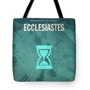 Ecclesiastes Books Of The Bible Series Old Testament Minimal Poster Art Number 21 Tote Bag