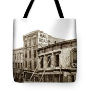 Effects Of The Earthquake, Oct. 21, 1868 Railroad House, Caly St Tote Bag