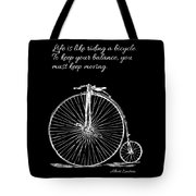 Einstein's Bicycle Quote - White Tote Bag
