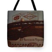 El Toreo De Tijuana Tote Bag