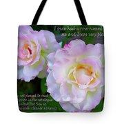 Eleanor Roosevelt Roses Tote Bag