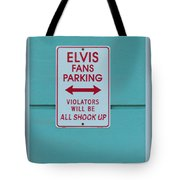 Elvis Fans Parking Tote Bag