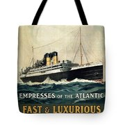 Empress Of The Atlantic - Canadian Pacific - Steamship - Retro Travel Poster - Vintage Poster Tote Bag