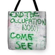 End The Occupation Now Tote Bag
