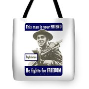 Englishman - This Man Is Your Friend Tote Bag