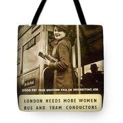 Enjoy Your War Work - London Underground, London Metro - Retro Travel Poster - Vintage Poster Tote Bag
