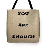 Enough #2 Tote Bag