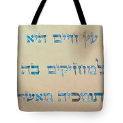 Ets Chayim-proverbs 3-18 Tote Bag