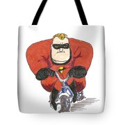 Even Super Heroes Have Bad Days Tote Bag