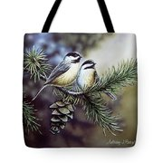 Evergreen Chickadees Tote Bag