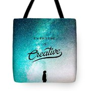Everyone Is Creative Tote Bag