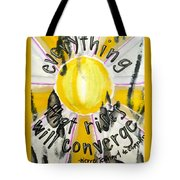 Everything That Rises Tote Bag