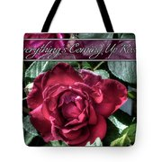 Everything's Coming Up Roses Tote Bag