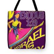 Exodus 1vs19 Israel Lively Tote Bag