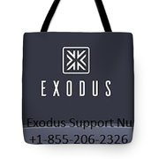 Exodus Support Number  Tote Bag