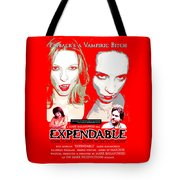 Expendable Poster Tote Bag