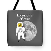 Explore The Universe Tote Bag