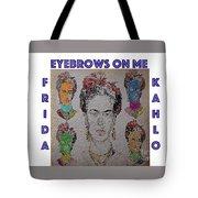 Eyebrows On Me Tote Bag