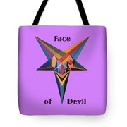 Face Of Devil Text Tote Bag