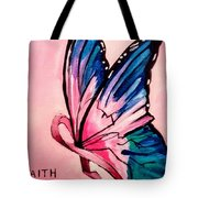 Faith For The Cure Tote Bag
