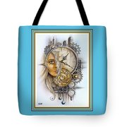 Fantasy Art - Time Encaptulata For A Woman's Face, Clock, Gears And More. L A S With Ornate Frame. Tote Bag