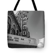 Fargo Theater Sign Black And White  Tote Bag