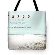 Fargo, This Is A True Story, Art Poster Tote Bag
