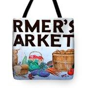 Farmers Market Sign. Tote Bag