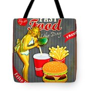 Fast Food Of The Day Tote Bag