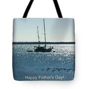Father's Day Card - Peaceful Bay Tote Bag