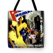 February Fiestas In Havana - Woman Dancing At Carnaval - Retro Travel Poster - Vintage Poster Tote Bag