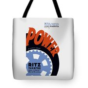 Federal Theatre Project Presents Power Wpa Tote Bag