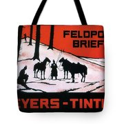 Feldpost-briefe - Beyers-tinten - Two Man With Horses - Retro Travel Poster - Vintage Poster Tote Bag