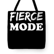 Fierce Mode Health Fitness Exercise Tote Bag