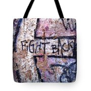 Fight Back - Berlin Wall Tote Bag