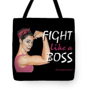 Fight Like A Boss Fundraiser Tote Bag